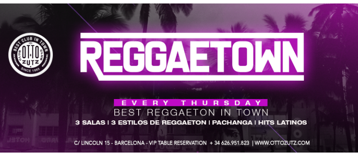REGGAETOWN | Thursday - Club Otto Zutz