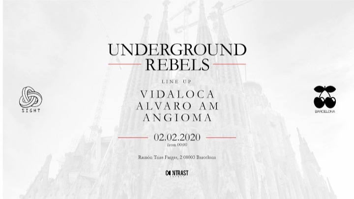 SIGHT in collaboration with Underground Rebels pres. Alvaro Am, Vidaloca and Angioma - Club Pacha Barcelona
