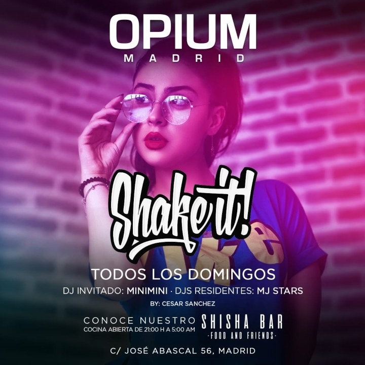 Shake It - Club Opium Madrid