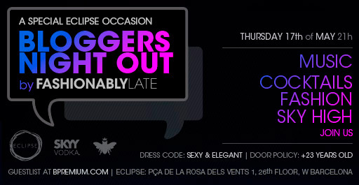 BLOGGERS NIGHT OUT BY FASHIONABLY LATE ECLIPSE