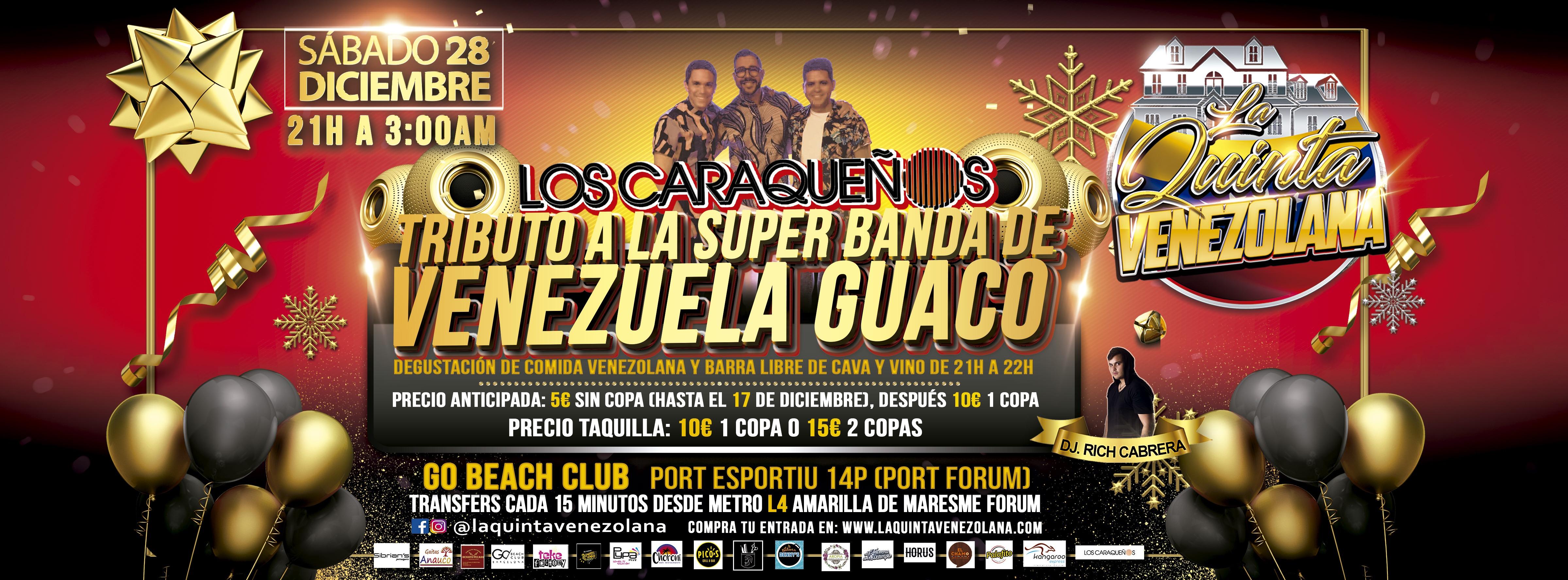 LOS CARAQUEÑOS TRIBUTO A GUACO - LA QUINTA VENEZOLANA - Club Go Beach Club Barcelona