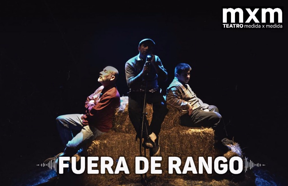 FUERA DE RANGO @ MEDIDA X MEDIDA - Club TEATRO MEDIDA X MEDIDA