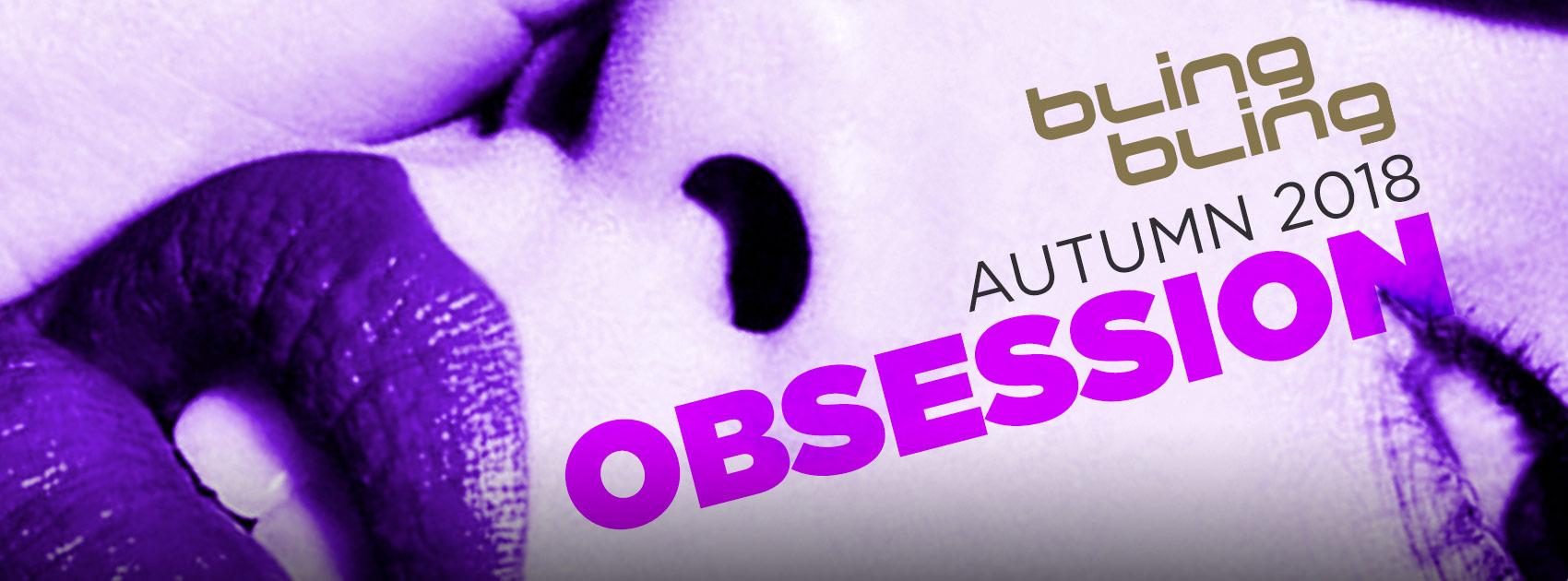 OBSESSION - BLING BLING BLING BLING