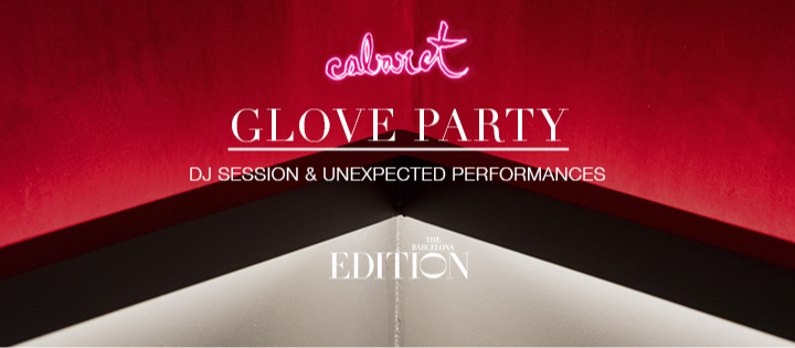 GLOVE PARTY - Club The Barcelona EDITION