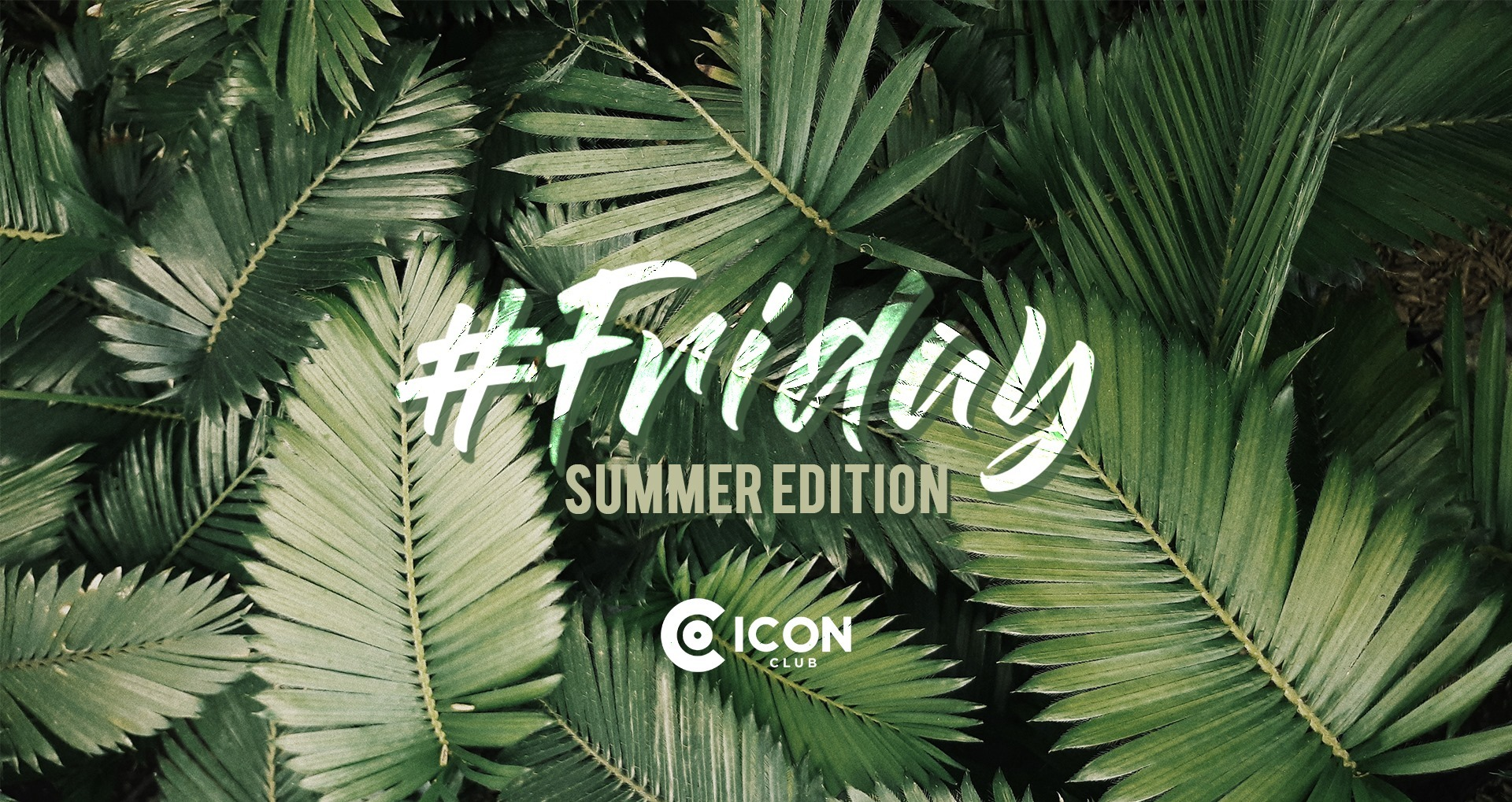 #Friday at Icon - Club #Friday