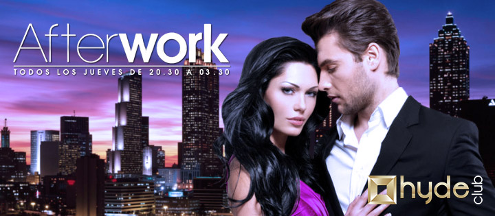 AFTERWORK - Club Hyde Club