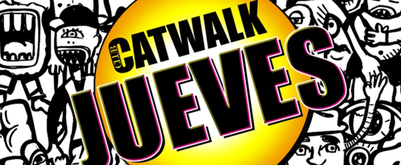 CLUB CATWALK | EVERY THURSDAY CATWALK