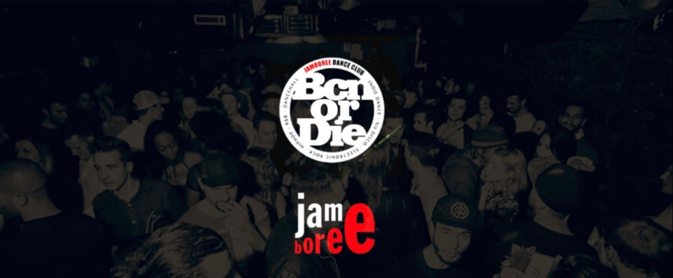 THURSDAY - Bcn Or Die - Club Jamboree