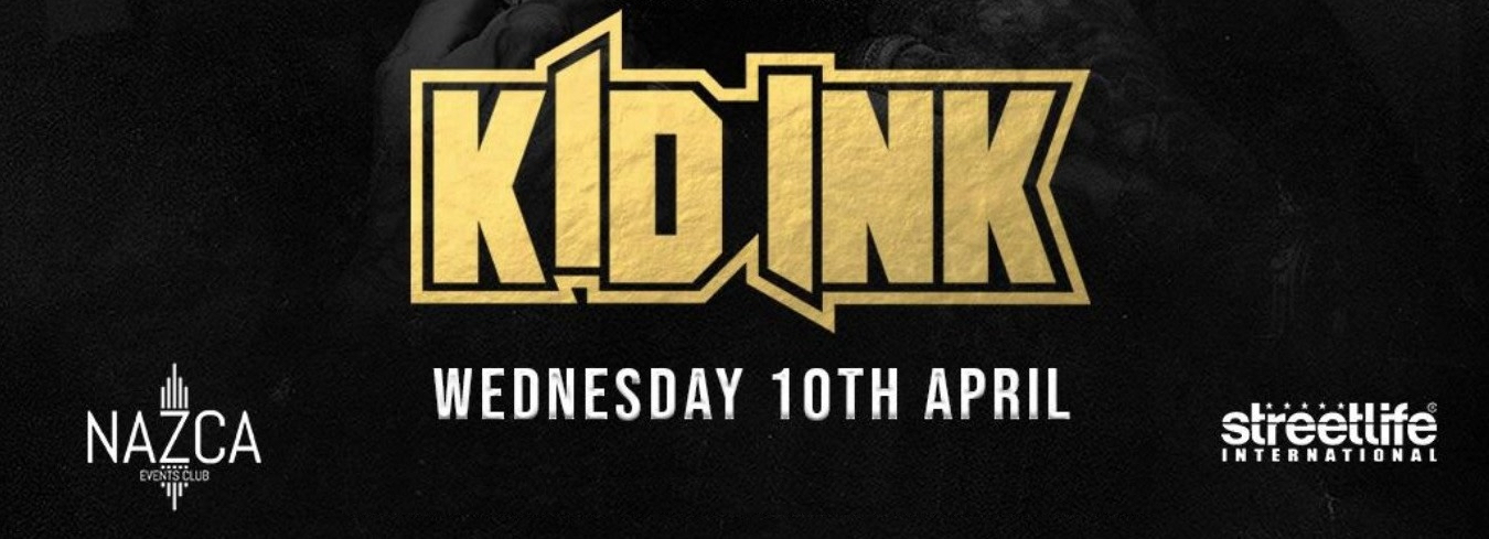 KID INK @ DESERT NIGHT NAZCA CLUB