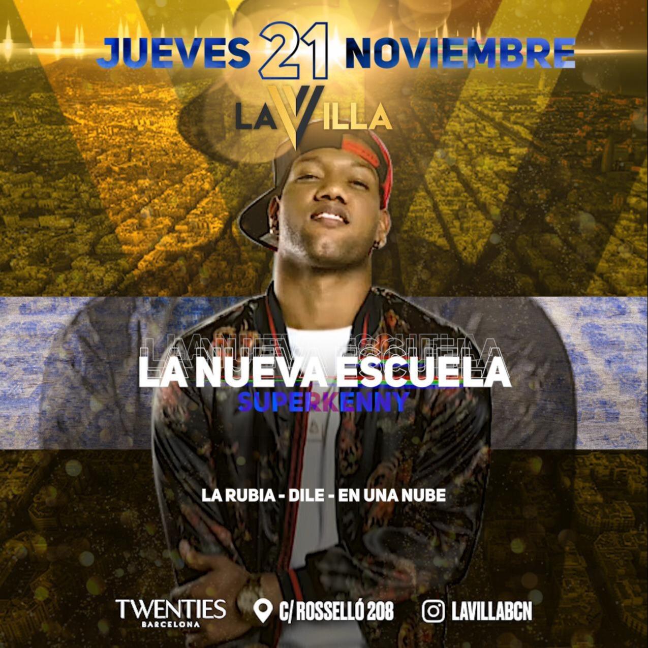 Thursday - La Villa La Nueva Escuela - Twenties - Club Twenties Barcelona