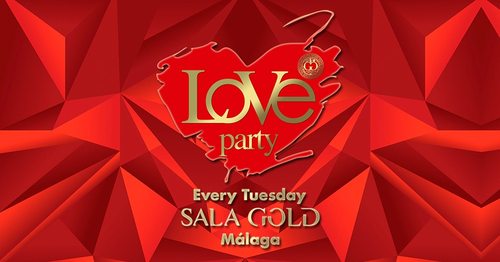 LOVE PARTY - Every Tuesday - Club SALA GOLD