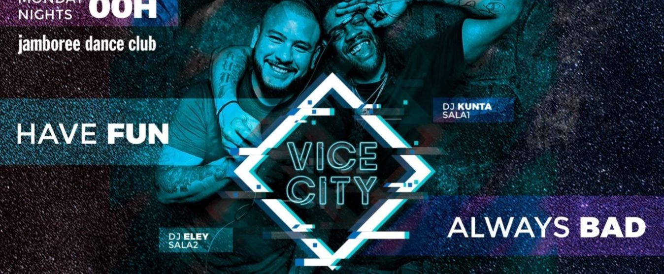 MONDAY - Vice City - Club Jamboree