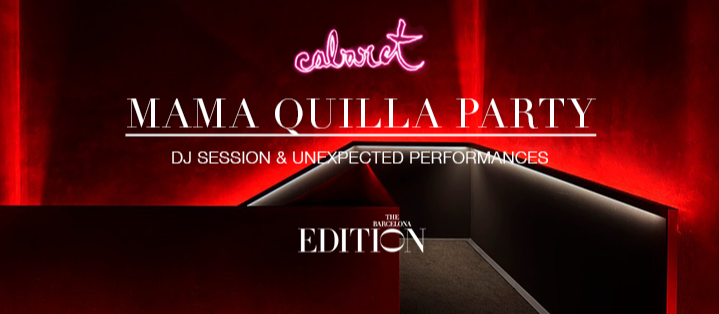 MAMA QUILLA PARTY - Club The Barcelona EDITION