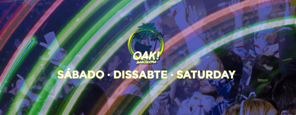 DISSABTE - OAK - SABADO - Club OAK BARCELONA