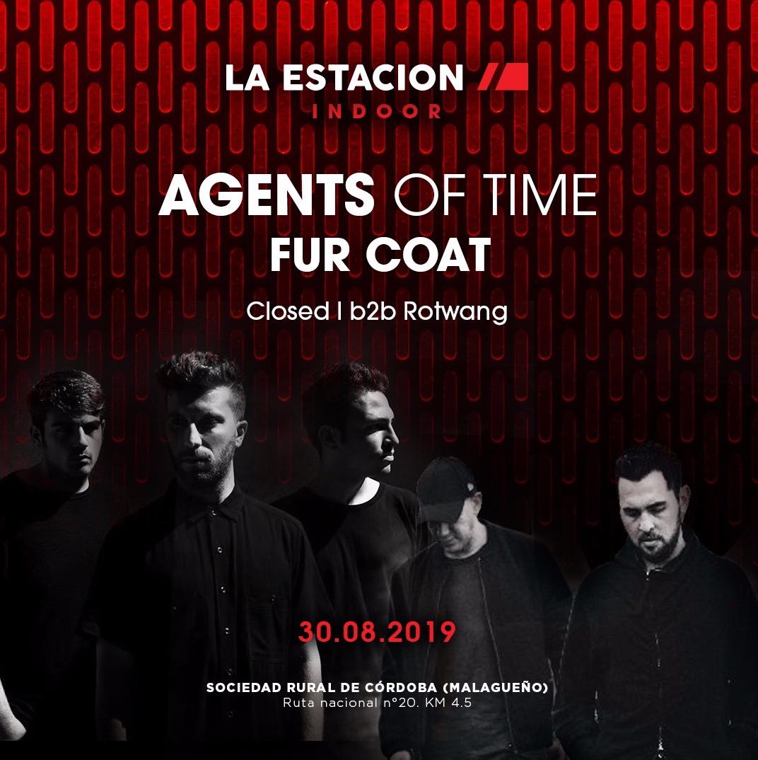 AGENTS OF TIME - FUR COAT @ LA ESTACION INDOOR - Club LA ESTACION INDOOR