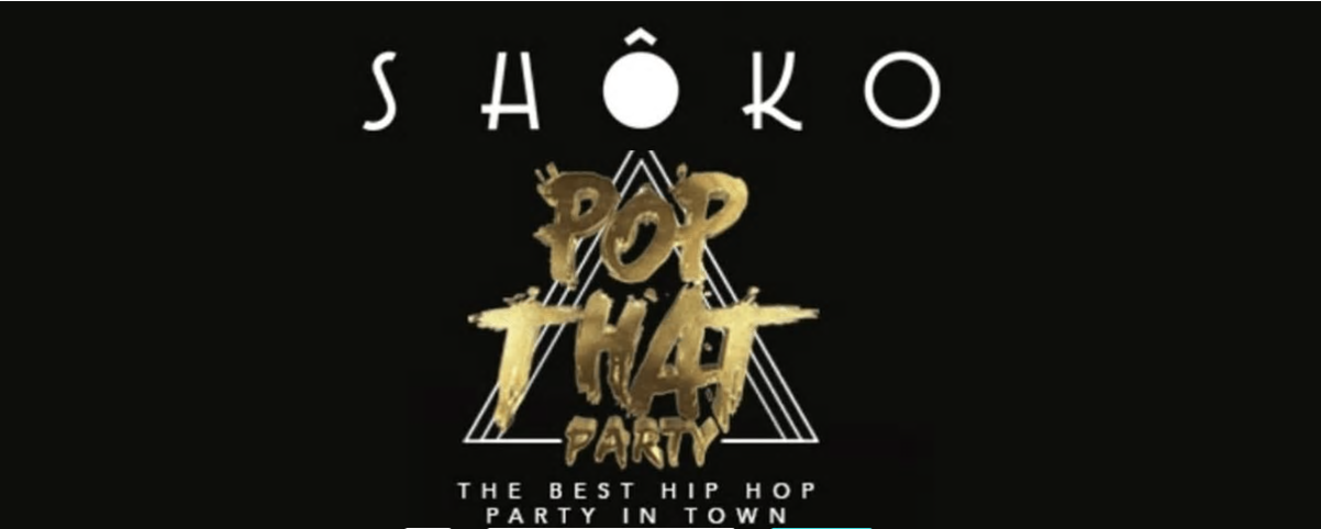 POP THAT PARTY - SHOKO - Club Shoko Barcelona