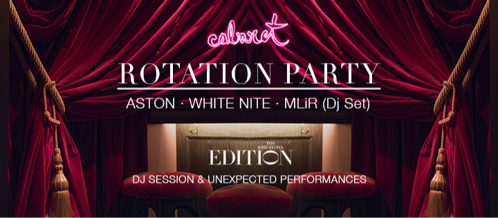 ROTATION PARTY THE BARCELONA EDITION
