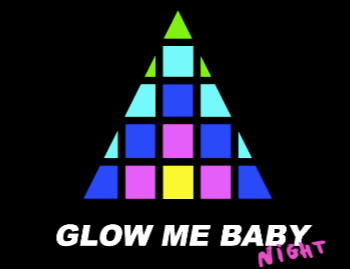 GLOW ME BABY BY ABSOLUT CLUBHAUS