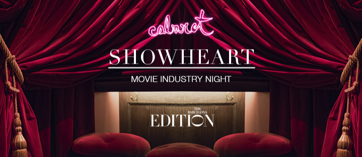SHOWHEART MOVIE INDUSTRY NIGHT - Club The Barcelona EDITION