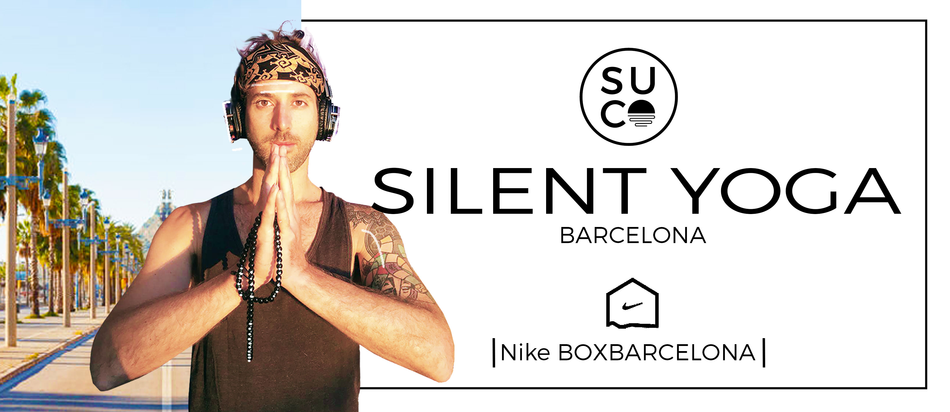 SILENT YOGA WITH HEADSET.(11:00 -12:30) SUCO SESSIONS