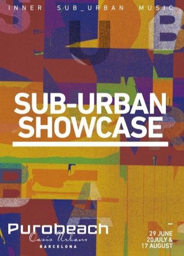 PUROBEACH - SUB_URBAN SHOWCASE - Club Purobeach