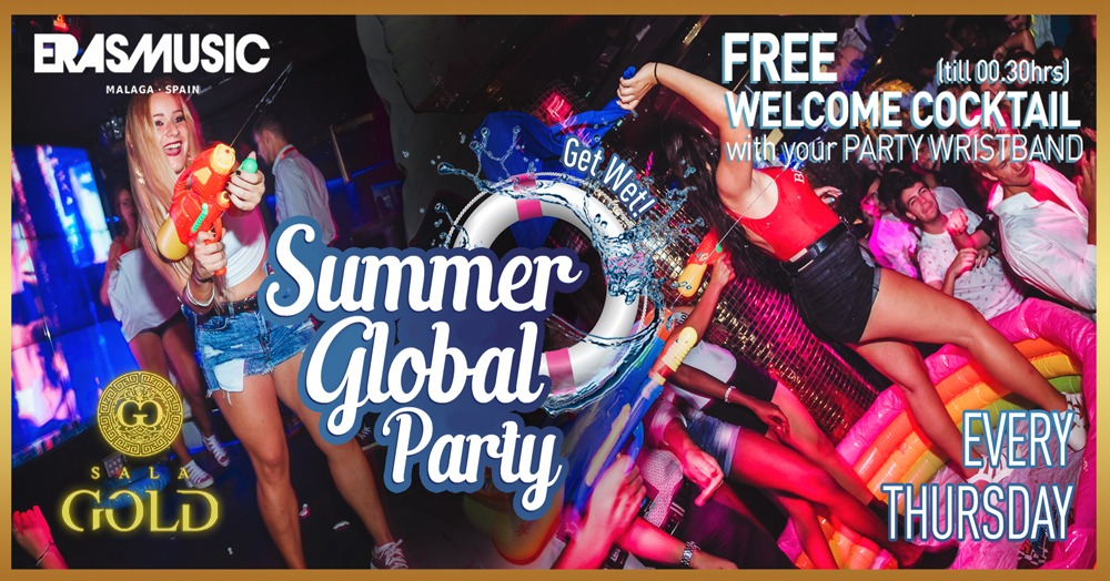 SUMMER GLOBAL PARTY - EVERY THURSDAY SALA GOLD