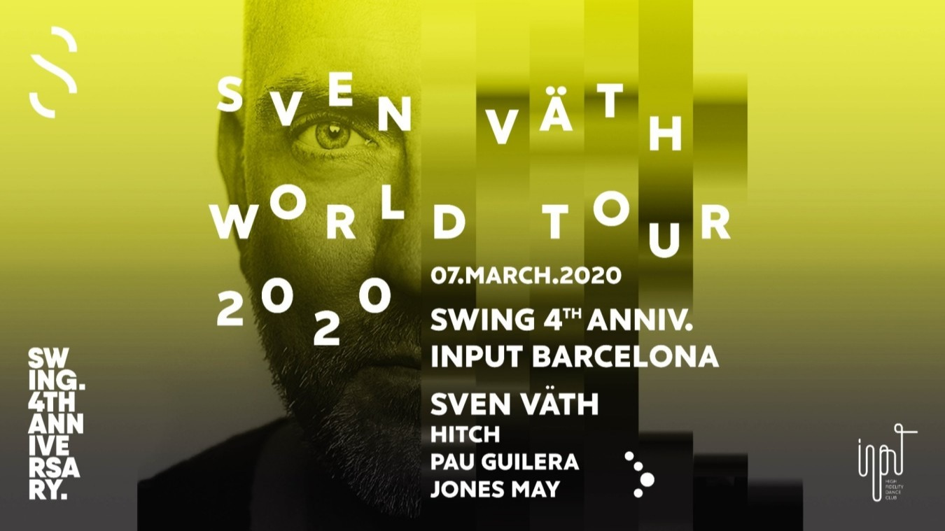 SWING IV anniversary with SVEN VÄTH - Club INPUT