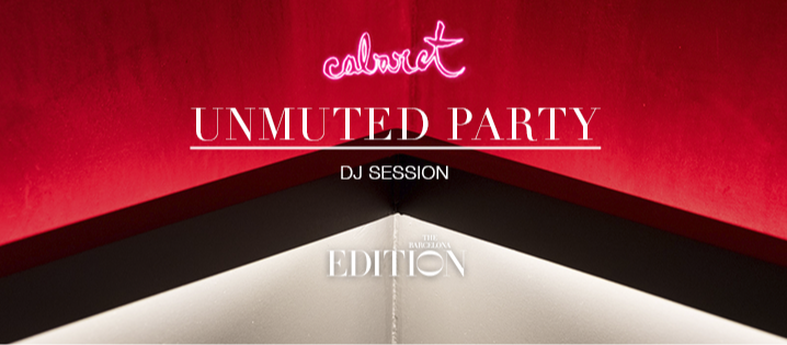 UNMUTED PARTY - Club The Barcelona EDITION