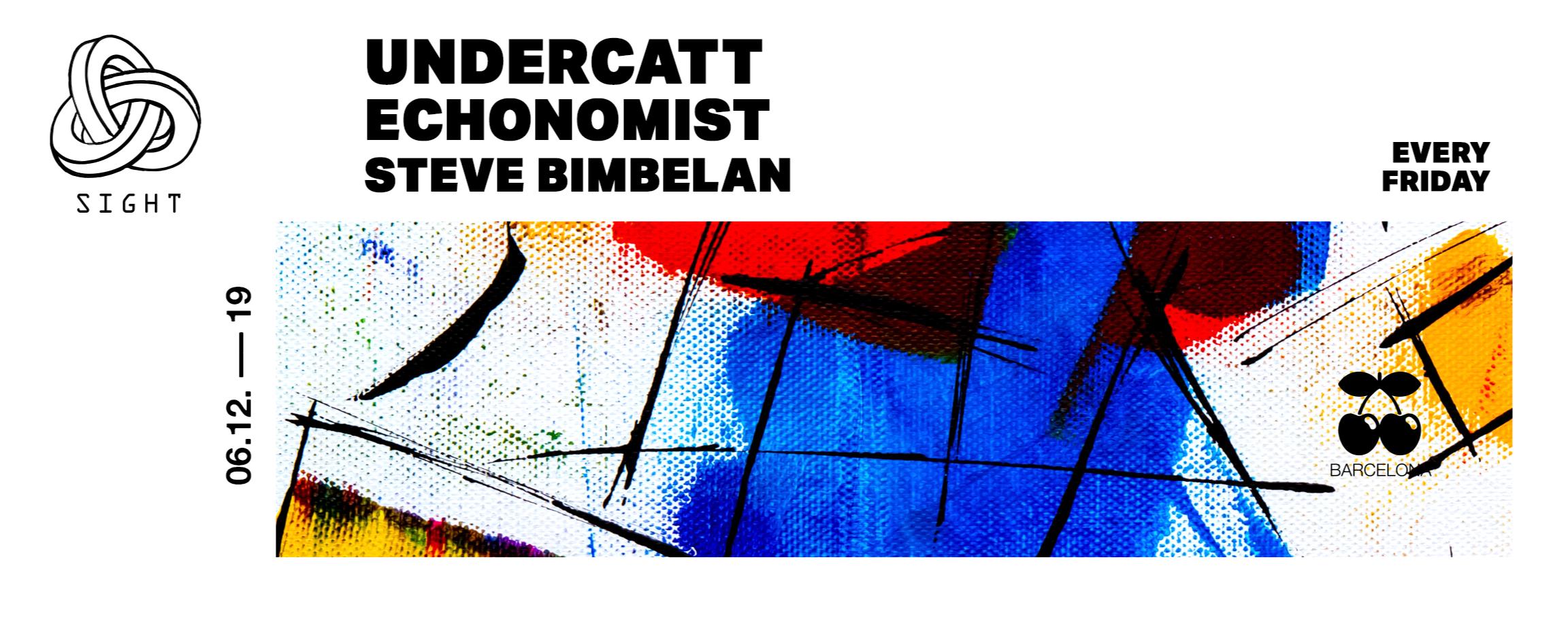 SIGHT pres. Undercatt, Economist y Steve Bimbelan - Club Pacha Barcelona
