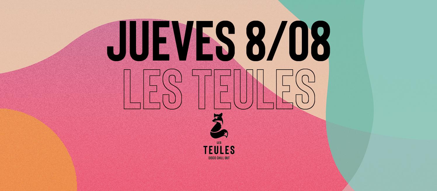 JUEVES 8 DE AGOSTO @ LES TEULES - Club Les Teules