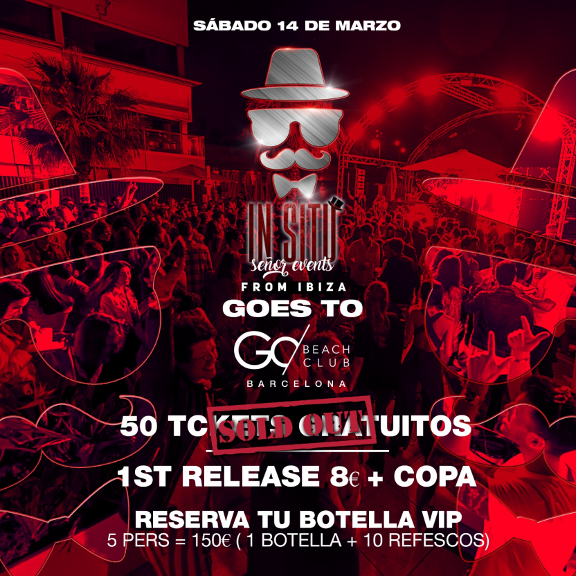 IN SITU SR. EVENTS FROM IBIZA GOES TO GO BEACH CLUB BARCELONA - Club Go Beach Club Barcelona